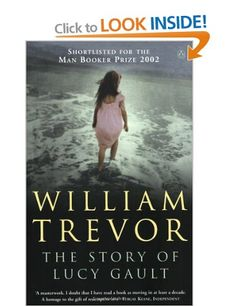 The Story of Lucy Gault: Amazon.co.uk: William Trevor: Books