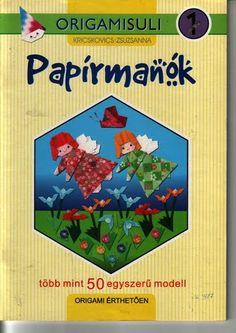 Papír manók - Mónika Kampf - Picasa Webalbumok Gato Origami, 5 Kids, Folk Art, Techno, Kindergarten, Paper Crafts, Album, School, Origami Books