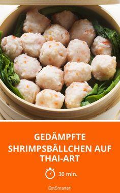 Gedämpfte Shrimpsbällchen auf Thai-Art - smarter - Zeit: 30 Min. | eatsmarter.de