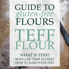 A guide to Teff flour, the nutrient packed sweet malty gluten-free flour. This is our eighth venture into the fascinating world of gluten-free flours. Chicken And Leek Pie, Teff Flour, Larder, Gluten Free Flour, Gluten Free Recipes, Free Food, Glutenfree, Baking, Healthy