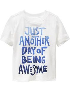 """""""Being Awesome"""" Tees for Baby 