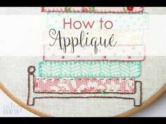 How to Applique By Hand - Cutesy Crafts