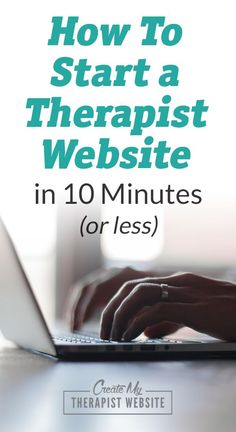 Are you a therapist just starting your career? Or have you finally landed the job that will launch your private practice and now it's time to start bringing in the clients? Either way, a professional looking website could be your next step to jump-starting your counseling business.