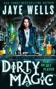 Dirty Magic by Jaye Wells (January 21)  In the Sabina Kane saga, Wells' writing got exponentially stronger with each novel, so I've got really high expectations for this new series.