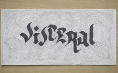 Visceral #art #illustration #blackandwhite #calligraphy #lettering #handlettering #inspiration #caligrafia #handmade #typography #type #typegang