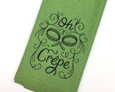 A personal favorite from my Etsy shop https://www.etsy.com/listing/468924353/funny-hand-towels-green-oh-crepe-kitchen