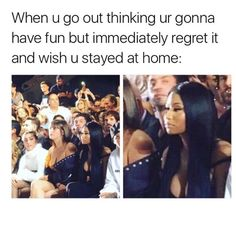 Me all the time