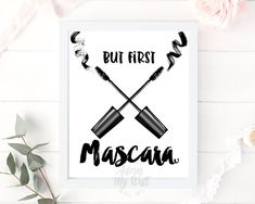 But first mascara, print, bathroom, bedroom, makeup wall art, make up, printable quote, typography art print, gift for her, teen, coffee