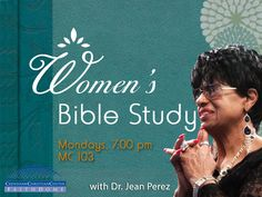 """Join us 7pm TONIGHT, May 16th at Crenshaw Christian Center in MC 103 with Dr. Jean Perez for our """"NEW"""" Women's Bible Study! #Share and Invite A Friend. #Women #BibleStudy #Prayer #Power #Faith #Love #Fellowship"""