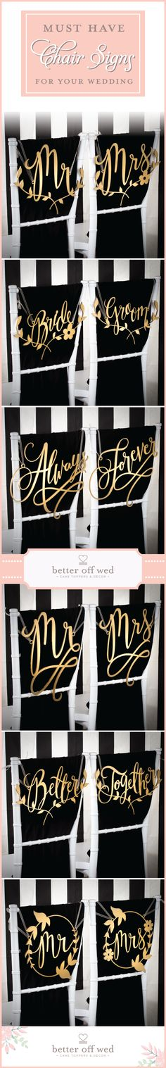 Must have wedding chair signs for your big day! <3 This site has so many elegant gold and silver designs to choose from! www.betteroffwed.co