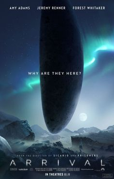 Watch two new trailers for Denis Villeneuve's (Sicario) upcoming sci-fi drama 'Arrival' starring Amy Adams, Jeremy Renner & Forest Whitaker. Arrival Poster, Arrival Movie, Movie Posters 2016, Cinema Posters, Science Fiction, Fiction Film, Amy Adams, Premier Contact Film, New Movies