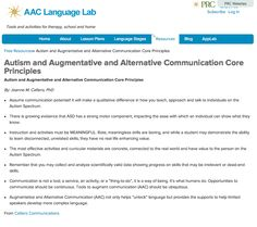 Autism and Augmentative and Alternative Communication Core Principles Autism and Augmentative and Alternative Communication Core Principles  By: Joanne M. Cafiero, PhD