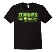 Halloween Zombies Eat Brains You're Safe T-shirt, wear while trick or treating, Halloween parties, haunted houses and hunting zombies!