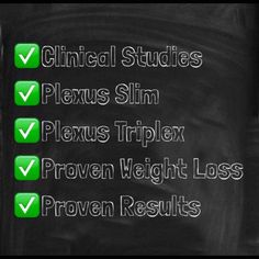 "Okay those of you waiting for ""clinical studies"" on Slim and Triplex... You got it!  ""They support plexus Slim and Triplex weight loss claims!"" New before and after testimonies coming soon.  Www.plexusslim.com/paigeterra"