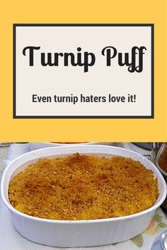 Turnip Puff is a delicious recipe for Thanksgiving that everyone will love (even the turnip haters)