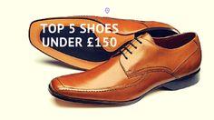 Men's shoes under £150