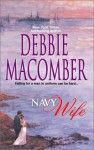 Navy Wife (The Navy Series #1) - Debbie Macomber