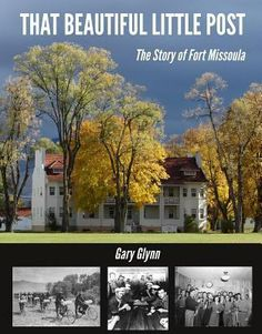 That beautiful little post : the story of Fort Missoula by Gary Glynn New Books, City, Places, Beautiful, Walmart, Products, At Walmart, Cities, Lugares