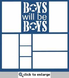 Boys Will Be Boys 12 x 12 Overlay Laser Die Cut