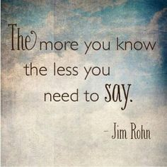 Jim Rohn Quotes - So true, listening is so important no matter how much we know. Description from pinterest.com. I searched for this on bing.com/images