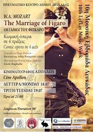10η Μουσική Εβδομάδα Λευκάδας. The Marriage of Figaro. ΚΙΝΗΜΑΤΟΓΡΑΦΟΣ ΑΠΟΛΛΩΝ 18 & 19/07/2016.