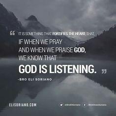 Bro. Eli Soriano Wisdom Bible Encouragement, Praise God, True Words, Trust God, Live Life, Bro, Jesus Christ, Prayers, Wisdom