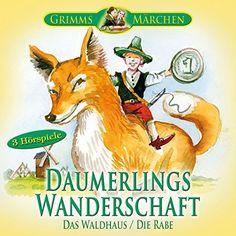 Daumerlings Wanderschaft / Das Waldhaus / Die Rabe: 3 Hörspiele der Brüder Grimm von  Brüder Grimm, http://www.amazon.de/dp/B00A9BKID4/ref=cm_sw_r_pi_dp_xZLSub11GXX40