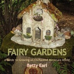 Grandma Can Make Fairy Houses: great site for all things related to fairy houses