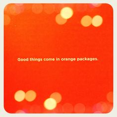 good things come in orange packages. couldn't agree more, shutterfly!