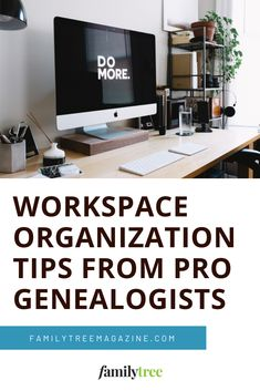 Overwhelmed by clutter? Get ideas to organize with our look inside the workspaces and best practices of six professional genealogists.