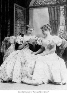 Abraham Lincoln's grand daughter's. Robert Lincoln's daughters, Mary and Jessie Harlan Lincoln.