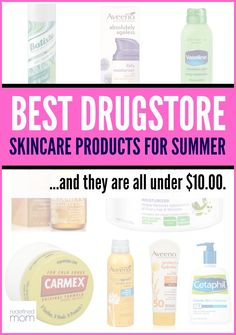Best Drugstore Products For Summer Skincare - Summer is the hardest season on skin, protect it for less with these products that are under $10 with RAVE reviews and results.