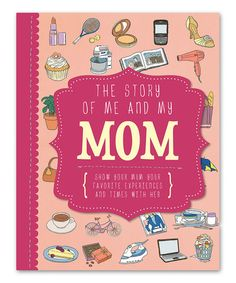 Look what I found on #zulily! The Story of Me and My Mom Hardcover #zulilyfinds