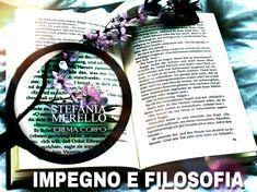 #Impegno & #Filosofia di #StefaniaMerelloCremaCorpo