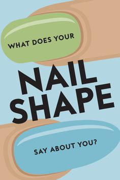 Find out what your go-to nail shape says about your personality.
