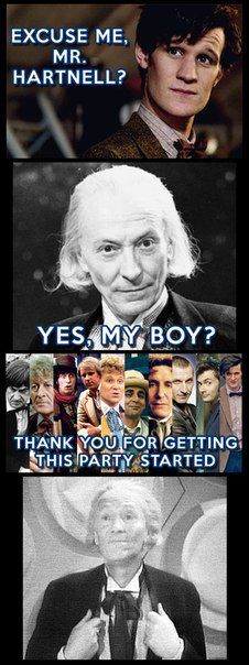 Aww yeah.  ALL THE DOCTORS.  William Hartnell, Patrick Troughton, Jon Pertwee, Tom Baker, Peter Davison, Colin Baker, Sylvester McCoy, Paul McGann, Christopher Eccleston, David Tennant, Matt Smith and almost fifty years of entertainment.