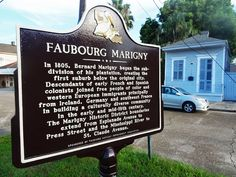 Bernard Marigny began the subdivision of his plantation creating the first faubourg (suburb) below the original city. Early French, Home Ownership, Faith In Humanity, Marketing, New Orleans, Seo, The Neighbourhood, Germany, Real Estate