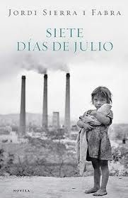 Siete días de Julio de Jordi Sierra i Fabra