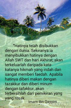 Sibukkan hati dengan Allah dan hari akhirat