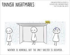 """Karoliina Korhonen has created a book """"Finnish Nightmares: An Irreverent Guide to Life's Awkward Moments"""" that depicts typical Finns, but surely all introverts can relate. Painted Rocking Chairs, Awkward Moments, Food Pictures, Finland, Minnesota, Life Is Good, Northern Lights, Cartoons, Lol"""