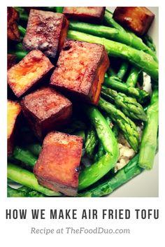How We Make Air Fried Tofu! Recipe at TheFoodDuo.com