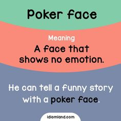 Can you keep a poker face while watching a comedy movie? English Vocabulary Words, Learn English Words, Grammar And Vocabulary, English Idioms, English Phrases, English Writing, English Study, English Lessons, English Grammar
