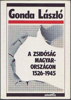 (3) A zsidóság Magyarországon 1526–1945 · Gonda László · Könyv · Moly