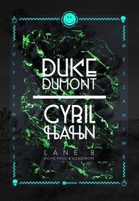 LIGHTS DOWN LOW PRESENTS DUKE DUMONT AND CYRIL HAHN - Tickets - Mezzanine - San Francisco, CA, July 27, 2013 | Ticketfly