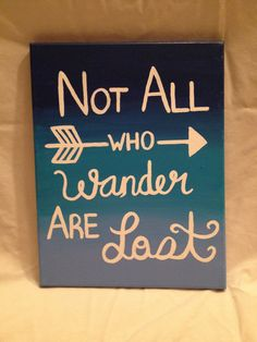Not All Who Wander Are Lost Canvas
