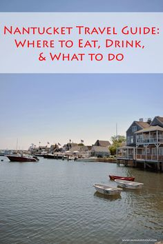 Nantucket Travel Guide: Where to Eat, Drink, and What to Do | Laura Aime Vous