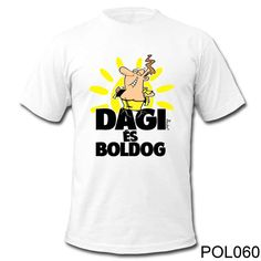 Vicces Feliratú Pólók. Vicces Ajándékok. Polo, T Shirts For Women, Mens Tops, Smiley, Fashion, Moda, Polos, Fashion Styles, Fashion Illustrations