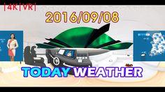 VRIDC - VR News | TodayWeather - 2016/09/08 KOR YTN