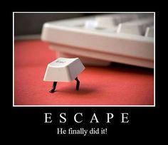 Funny Esape Key