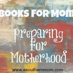 The best books for new moms!